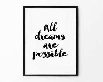 Dreams Typography Print, Black And White Cursive Poster, Handwritten Art Print, Minimalist Home Decor, All Dreams Are Possible