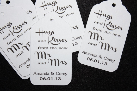 150 Personalized Wedding Favor Tag Hugs and Kisses from the New Mr and Mrs