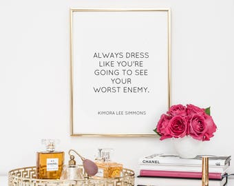Dorm Decor, quotes, fashion quote, printable, art, inspirational quote, motivational quote, typography, office decor, dorm decor,