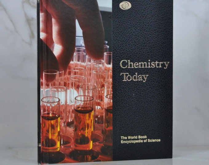 Vintage The World Book Encyclopedia of Science Volume 3 Chemistry Today 1991 Hardcover - Atoms - Elements -Molecules - Biochemistry