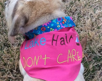 Lake Hair dog bandana-lake bandana-lake hair dog scarf-don't care dog scarf-dog gift-gift for the lake-summer dog bandana-summer dog scarf