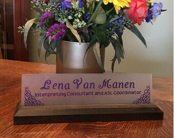 Hardwood Desk Name Plate; Teacher Gift, Co-Worker Gift