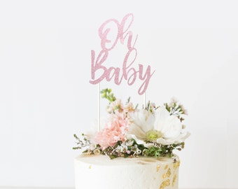 Oh Baby Cake Topper Baby Shower Cake Topper Baby Shower Topper Baby Shower Oh Baby Baby Shower Decor Baby Cake Topper Glitter Cake Topper