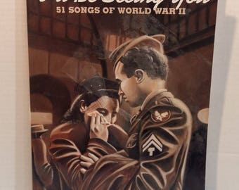 I'll Be Seeing You 2nd edition 51 WW 2 songs Vocal Piano Guitar Music Book By Hal Leonard