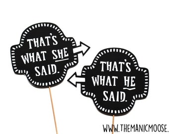 Photo Booth Props -  Funny Word Bubbles - 2 piece set - That's What He Said / That's What She Said
