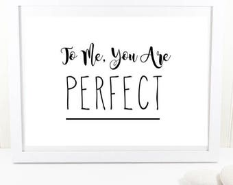 To me, you are perfect. Christmas, Love Actually print.