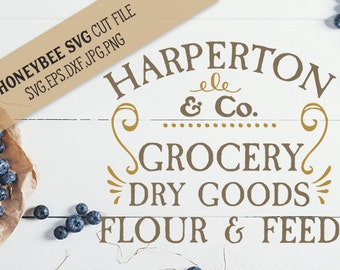 Harperton Grocery Dry Goods svg Country svg Country Decor svg Kitchen Decor svg Farm decor svg Silhouette svg Cricut svg Dry Goods svg