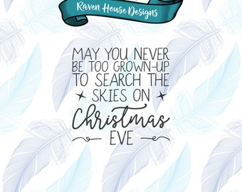 May You Never Be Too Grown up To Search The Skies - Digital Download - SVG Cut Files - EPS Cut Files - Cameo Cut File - Cricut Cut File