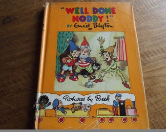 Enid Blyton, Well Done Noddy, 1960s, hardback with flycover and pictures by Beek