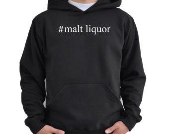 Malt Liquor  Hashtag Hoodie