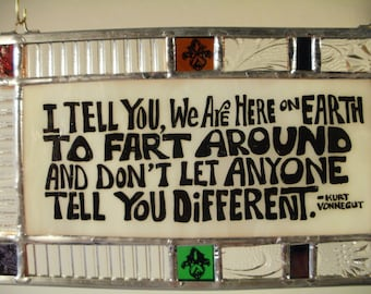 Another Kurt Vonnegut Quote in Stained Glass