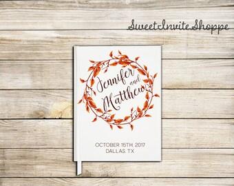 Fall Wedding Guest Book, Autumn Wedding Guest Book, Autumn Leaves Guest Book, Fall Wreath Guest Book, Autumn Wreath Wedding Guest Book