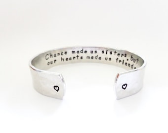 Secret Message Cuff Bracelet, Sisters Gift, Chance made us sisters, but our hearts... Hammered Textured, Customizable