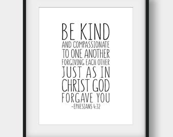 60% OFF Be Kind And Compassionate To One Another, Bible Verse Print, Ephesians 4:32, Christian Typography, Christian Decor, Bible Verse Gift