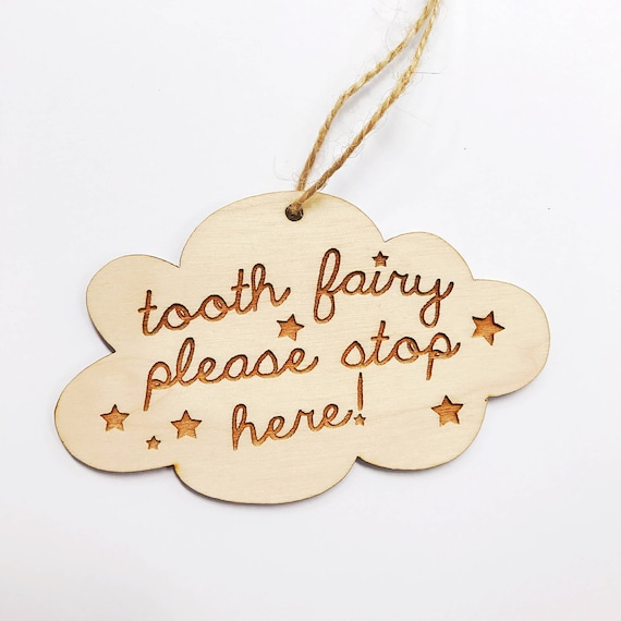 TOOTH fairy door hanger. reminder sign. tooth fairy, please stop here.