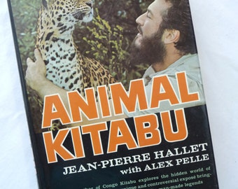 Animal Kitabu, Jean-Pierre Hallet, Alex Pelle, Vintage Book, Vintage 1967, Hardcover Book, Animal Pictures, Library Book, African Animals