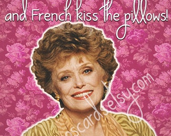 Blanche Devereaux Golden Girls Valentine Friendship BFF Galentines Day