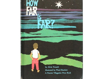 1964 How Far is Far Vintage Hardcover Book by Alvin Tresselt Childrens