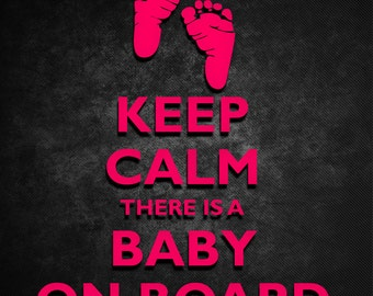 Keep Calm there is a Baby on Board Decal - Baby Footprints - Newborn Decals - Boy or Girl