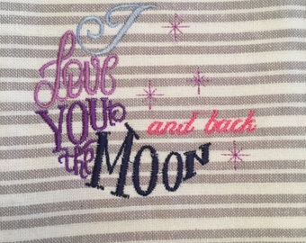 Embroidered Love You To The Moon and Back Kitchen Towel
