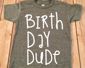 Boys Birthday Shirt, Birthday Dude Birthday Shirt, Boy Birthday, Birthday Boy, birthday shirt, Birthday Boy Shirt, Boy's Birthday Shirt