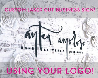 Custom Business Sign, Laser Cut Wall Sign for Event