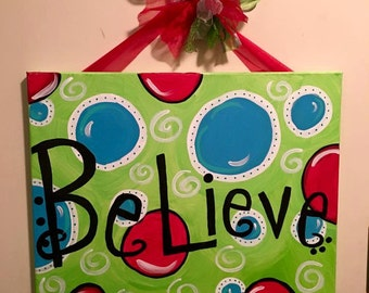 """16x20 Whimsical Painted """"Believe"""" Christmas Canvas"""