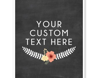 Custom Poster Quote, Custom Print, Custom Home Decor, Custom Quote Chalkboard Typography, Personalized Gift Print, Mother's Day Gift