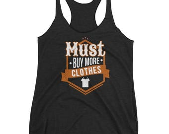Must Buy More Clothes Hobby Shopping Tank Top