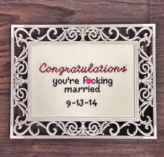 Congrats you're f*cking married
