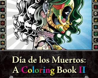 Día de los Muertos: A Coloring Book II