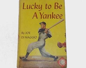 1950s kids book / 50s children's sports book / baseball Joe Dimaggio / Lucky To Be a Yankee Book