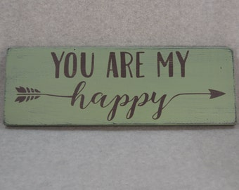 Rustic You Are My Happy Arrow Wood Sign, Sage Green & Brown | Farmhouse Chic