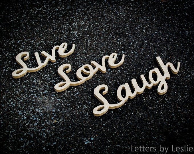Live, Love, Laugh wooden letters. Handcrafted