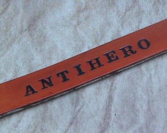 Antihero Hand Stamped Leather Bracelet, Adjustable Leather Cuff, Geek Gift