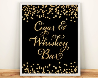 Printable Wedding sign Cigar and Whiskey Bar 8x10 Black & White Background Gold Glitter Confetti Bar Wedding Sign INSTANT DOWNLOAD 300dpi