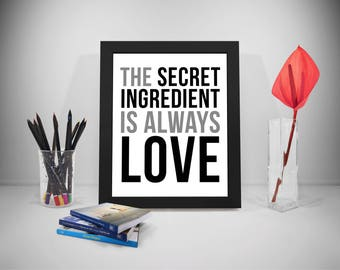 The Secret Ingredient Is Always Love, The Secret Ingredient Is Love, Kitchen Decor, Kitchen Wall Decor, Kitchen Wall Art, Kitchen Signs