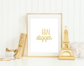 Goal Digger Print, Gold Goal Digger, Gold Office Print, Gold Office Decor, Gold Office Art, Motivational prints, Gold Wall Art, Gold Office