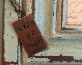 Avett Brothers Aint No Man Necklace