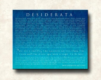 DESIDERATA - 36x24 Gallery Wrapped Canvas - Blue Ombre - You are a child of the universe - Max Ehrmann - word art print - various format