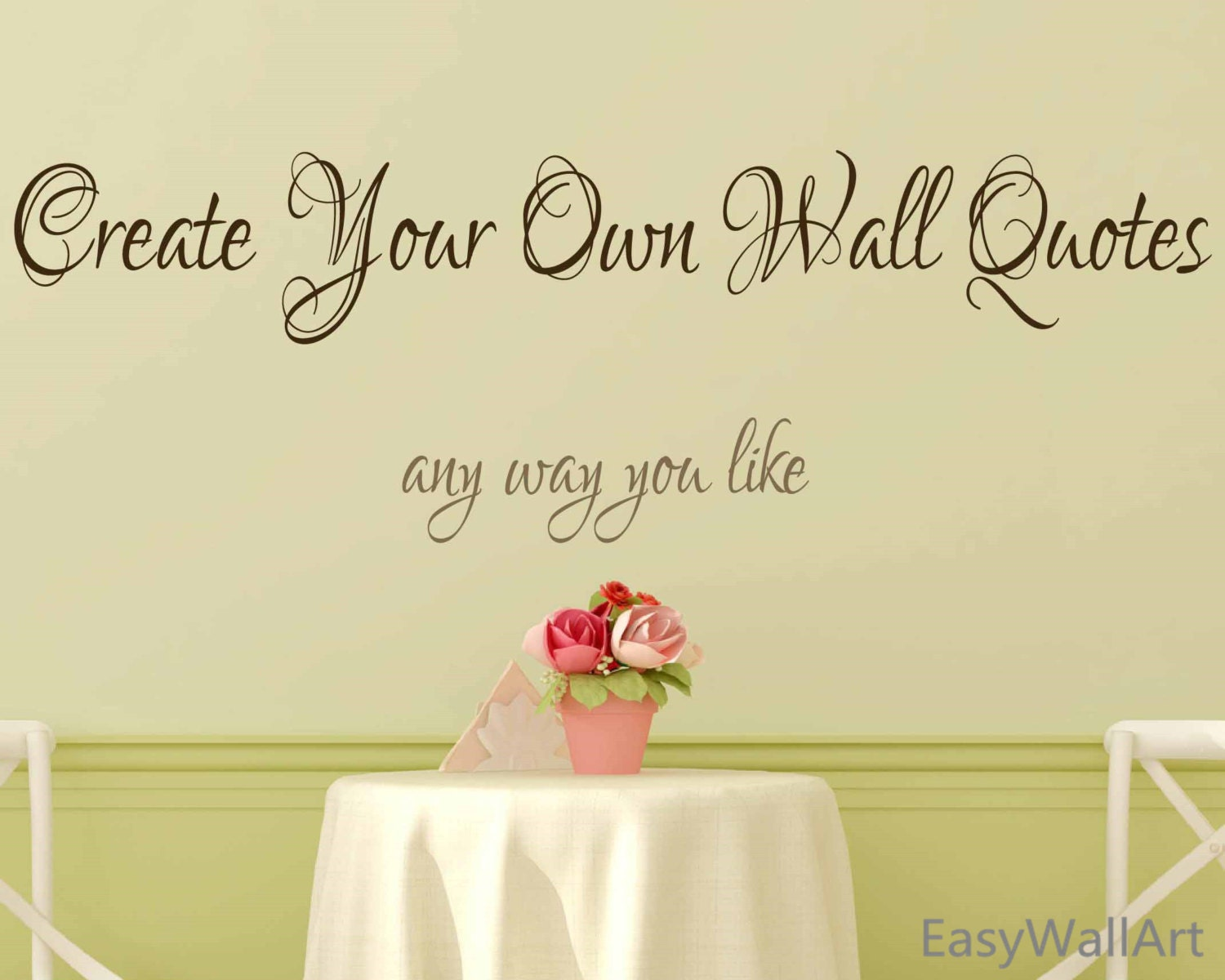Create Your Own Quote Create Your Own Wall Decal Custom Wall Decals Quotes Custom