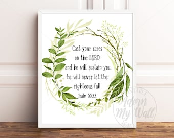 Cast Your Cares On The Lord, Psalm 55:22, Printable Bible Verse, Christian Wall Art, Faith Printable, Instant Download, Bible Prints,
