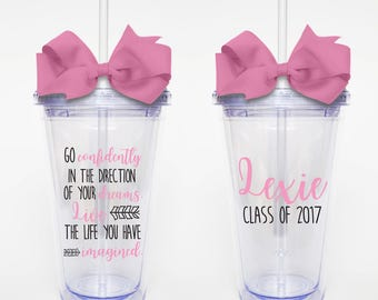 Go Confidently, Live The Life You Have Imagined, Graduation Quote - Acrylic Tumbler Personalized Cup