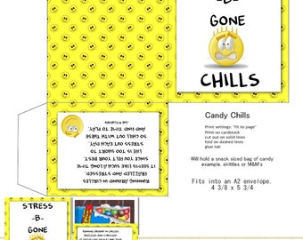 PRINT YOUR OWN Stress-B-Gone Candy Chills