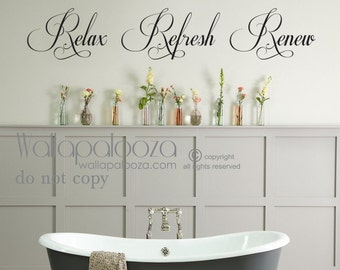 Bathroom wall art - Bathroom Wall Decal - Relax Refresh Renew - spa wall decal - bath wall decal - Wallapalooza Wall Decals - Bath decor