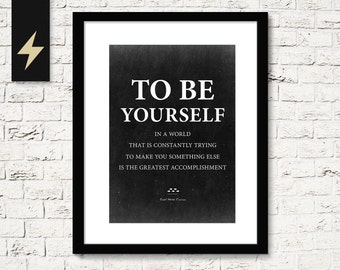 Be yourself, Ralph Waldo Emerson Quote Print. Printable Quote Poster. Best friend gift. Inspiring Quote. Instant Download Print