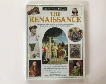 The Renaissance Eyewitness Art by Alison Cole, Hard cover, First American Edition 1994, Dorling Kindersley Publishing, Inc.