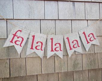 Christmas Decor, Chirstmas Banner, Fa La La La La Christmas Sign, Holiday Banner, Holiday Decor, Burlap Banner, Burlap Garland, Photo prop