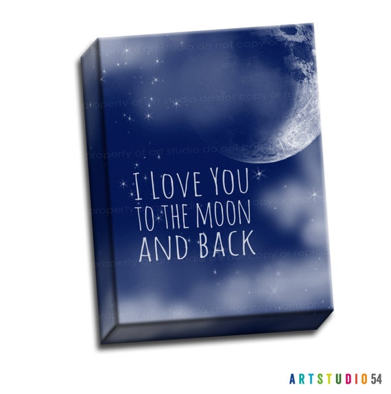 "I Love You to the Moon and Back Typography Quote Blue White Cloud - 8""x10"" to 20""x24"" - 1.25 Bar Gallery Wrapped Canvas - artstudio54"
