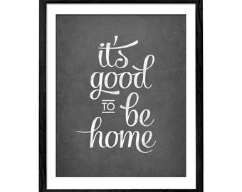 It's good to be home print Typography poster typography poster home sweet home print typography wall art home poster grey print Latte Design